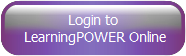 Login to  LearningPOWER Online