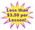 Less than $3.50 per Lesson.